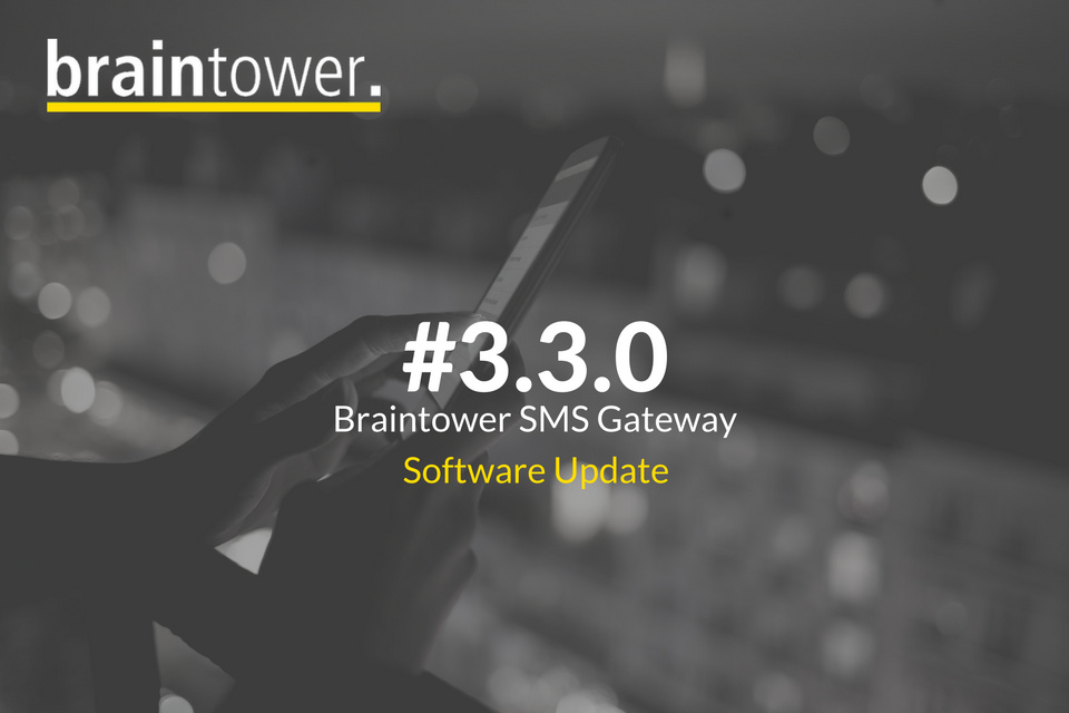 Braintower SMS Gateway - V.3.3.0 - Software Update