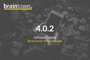 Mit dem neusten Softwareupdate präsentieren wir einige Verbesserungen und Fehlerbehebungen am Braintower SMS Gateway.