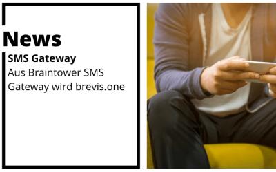 Braintower SMS Gateway wird brevis.one